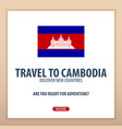 travel to cambodia discover and explore new vector image