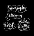 typography hand written typography vector image