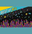 Best of 90s retro poster vector image