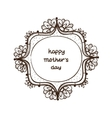 Frame with text for Mothers day vector image vector image