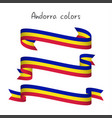 set of three ribbons andorra tricolor vector image vector image