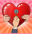 mens hand with key from womans heart pop art vector image