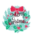 Christmas wreath with the lettering vector image vector image