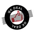 Ok Deal rubber stamp vector image