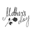 Mothers day handwriting grunge inscription vector image vector image