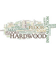 Five tips to help choose the proper hardwood vector image