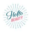 Logo hello beauty lettering custom vector image
