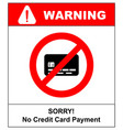 No credit card payment cash red prohibition sign vector image