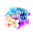 happy mothers day watercolor splash vector image vector image