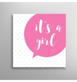 Its a girl lettering vector image