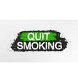 Quit smoking graffiti sign vector image