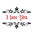 I Love You Valentines message vector image