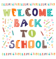 Welcome back to school Greeting card Back to vector image