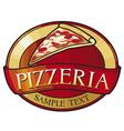 Pizzeria label design vector image