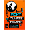 fight climate change vector image