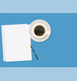 paper pen and hot coffee vector image vector image