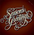 SEASONS GREETINGS hand lettering vector image