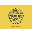 Welcome premium lettering vector image