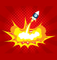 abstract rocket launch boom comic book pop art vector image