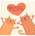 Sweet card for Mothers Day with cats vector image