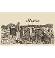 Mexico skyline vintage engraved Sketch vector image