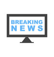 breaking news on tv vector image