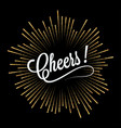 cheers lettering golden light design background vector image