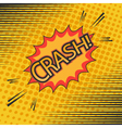 Crash comic cartoon vector image