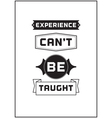 Typographic Poster Design Experience cant be vector image