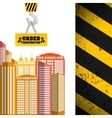 building sign hanging crane under construction vector image