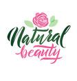Logo natural beauty lettering custom vector image