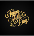 mothers day gold vintage lettering background vector image