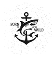 Shark silhouette with quote Born to be wild vector image