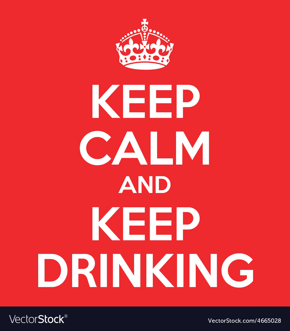 Keep calm and keep drinking poster quote vector