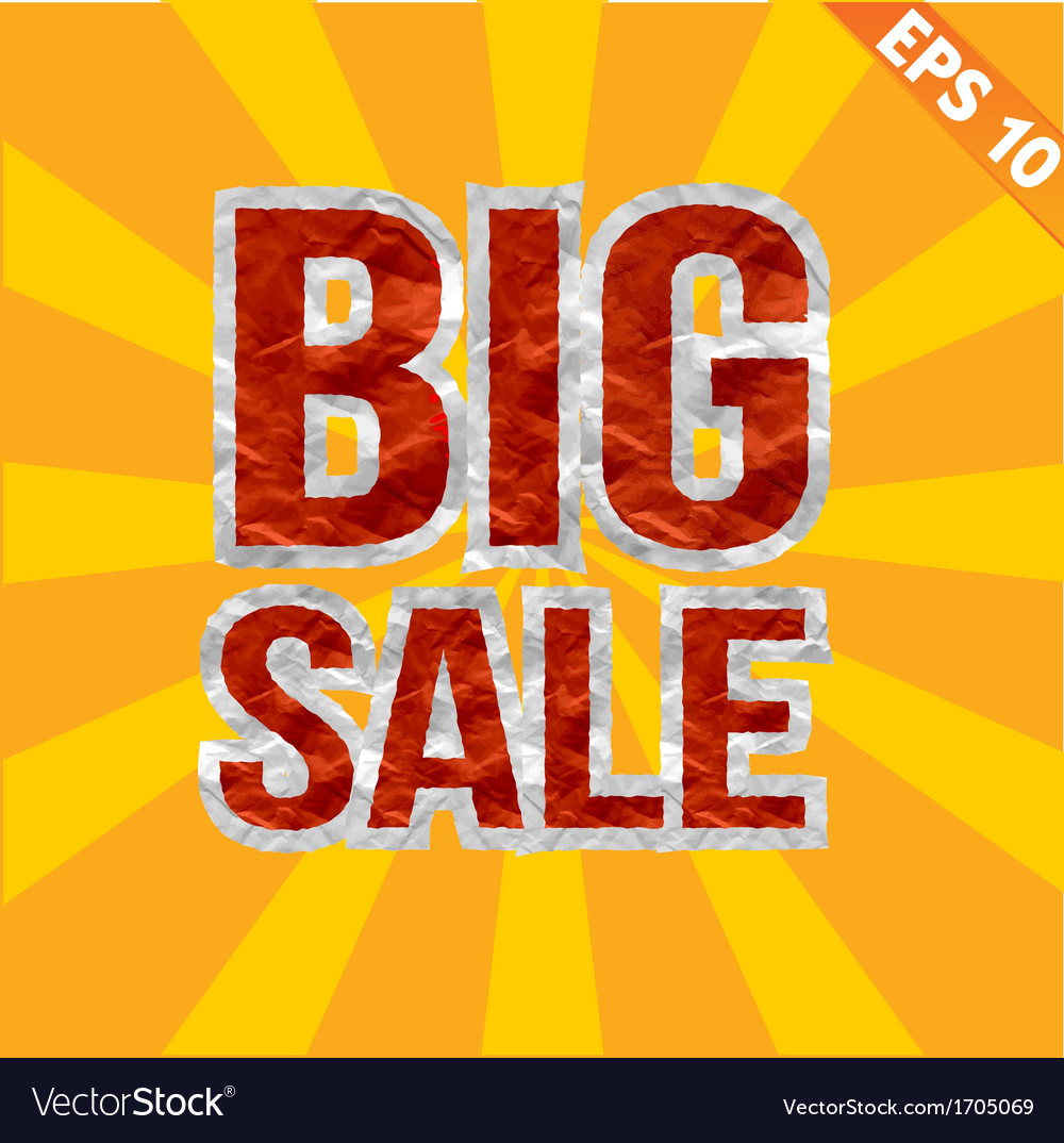 Big sale tag with crumpled paper texture  vector