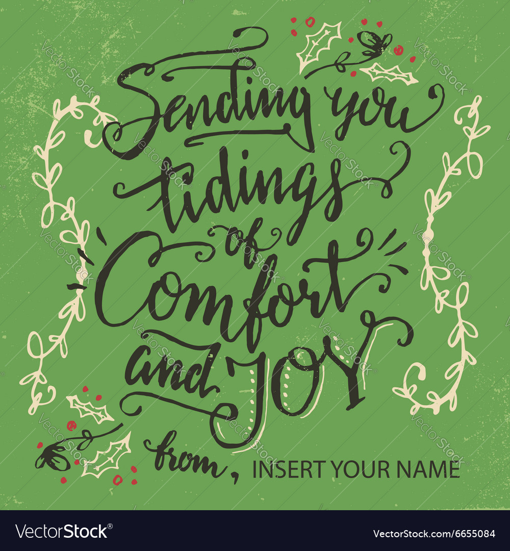Sending you tidings of comfort and joy vector