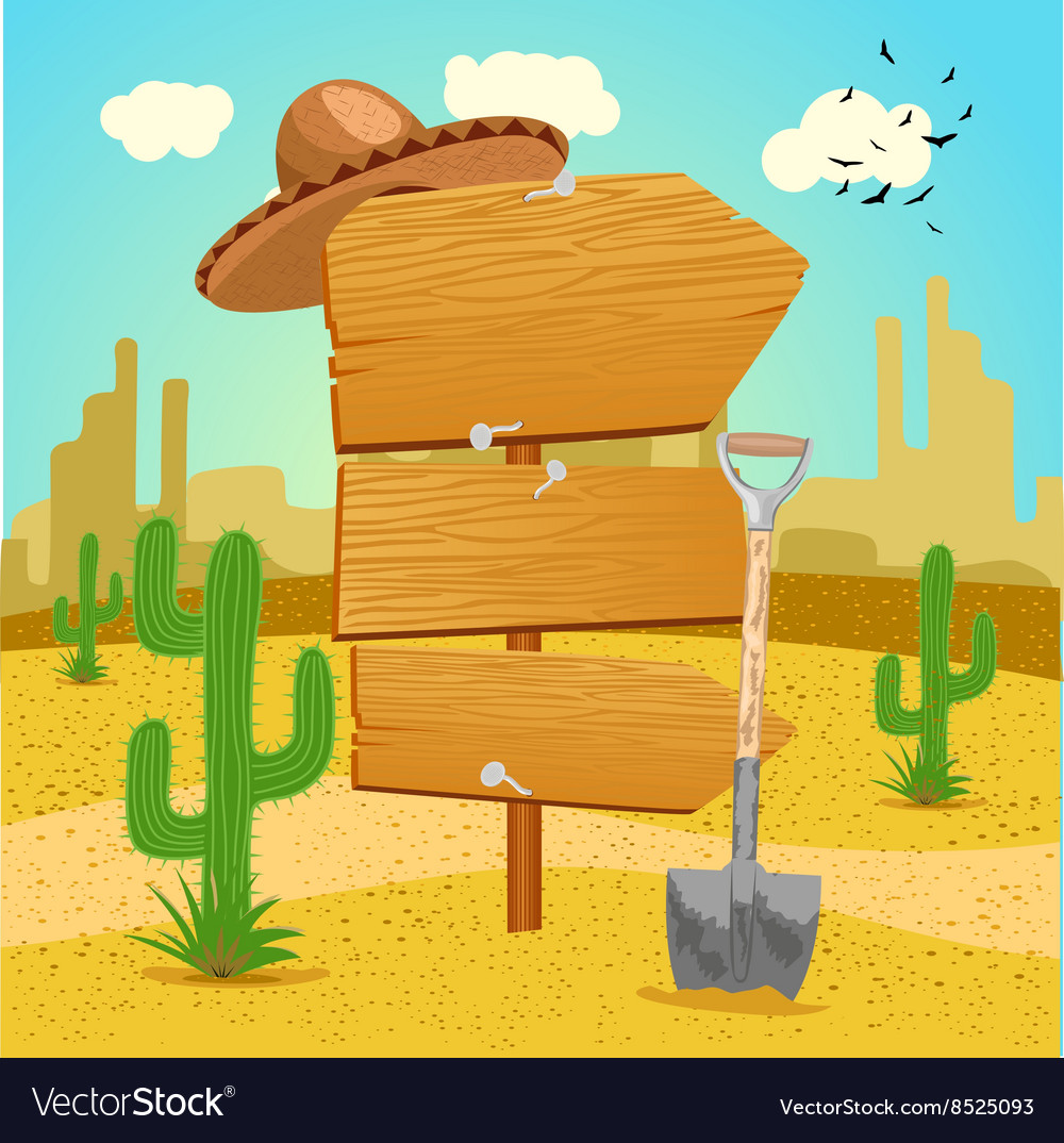 Wooden signpost in the mexican desert with cactus vector
