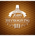 Thanksgiving typography greeting card Wicker vector image