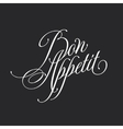 Bon appetit Retro style lettering Calligraphic vector image