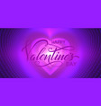 happy valentines day card infinite heart vector image