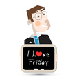 I Love Friday Title on Blackboard with Business vector image