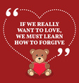 Inspirational love marriage quote If we really vector image