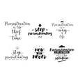 Set of quotes about procrastination Hand drawn vector image