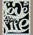 lettering poster love of my life vector image