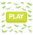 play game concept dollar money rain hundred vector image