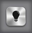 Light bulb icon - metal app button vector image vector image