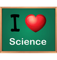 I love science vector image vector image