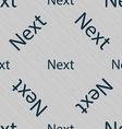 Next sign icon Navigation symbol Seamless pattern vector image