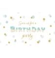 Birthday party invitation on polka dot festive vector image vector image