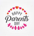 Happy parents day vector image